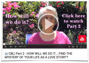 Your life as a Sacred Love Story Video Part 2